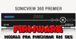 SONICVIEW SV-360 PREMIER ELITE FIRMWARE PARA FUNCIONAR [SKS]